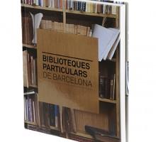 Biblioteques Particulars de Barcelona Editorial: Ajuntament de barcelona. Serveis Editorials ISBN: 9788498505955